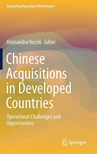 Chinese Acquisitions in Developed Countries: Operational Challenges and Opportunities
