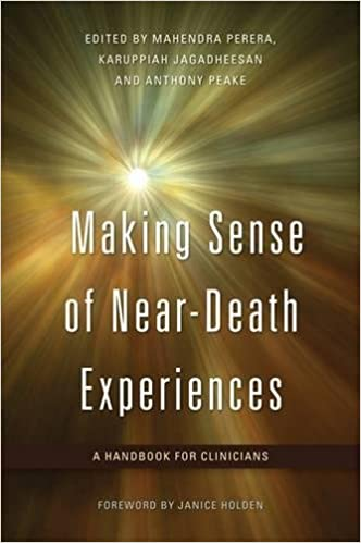 making sense of near death experiences a handbook for clinicians  making sense of near death experiences a handbook for clinicians 1st edition