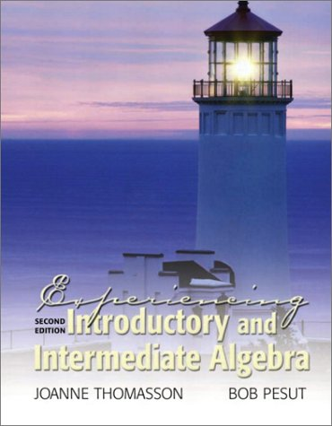 Experiencing Introductory and Intermediate Algebra (2nd Edition)
