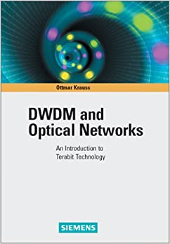 DWDM and Optical Networks: An Introduction to Terabit Technology (Materials Science)