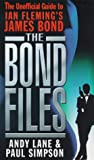 The Bond Files, Andy Lane, 0753502186