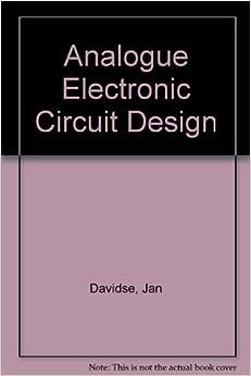 Analogue Electronic Circuit Design