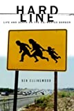 Hard Line, Ken Ellingwood, 0375422439