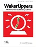 Wakeruppers: A Spirited Collection of Thinking Activities
