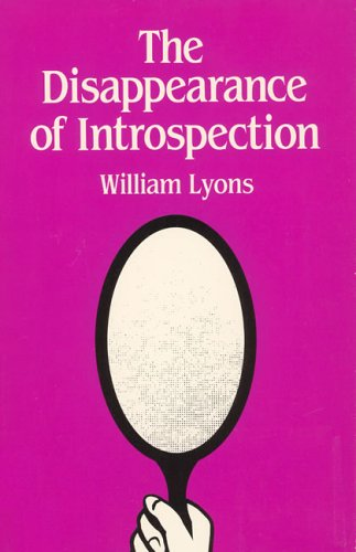 The Disappearance of Introspection (MIT Press)