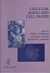 Cellular Aging (Modern Cell Biology)