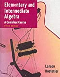 Elementary and Intermediate Algebra, Ron Larson and Robert P. Hostetler, 0395976324
