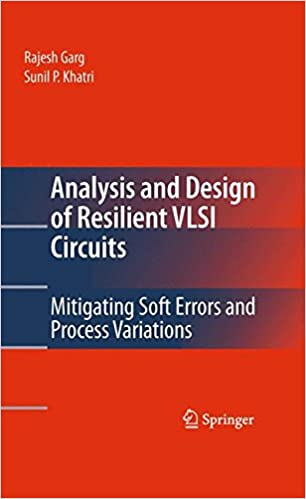 Kirjat verkossa pdf-lataus Analysis and Design of Resilient VLSI Circuits: Mitigating Soft Errors and Process Variations DJVU 1489985107