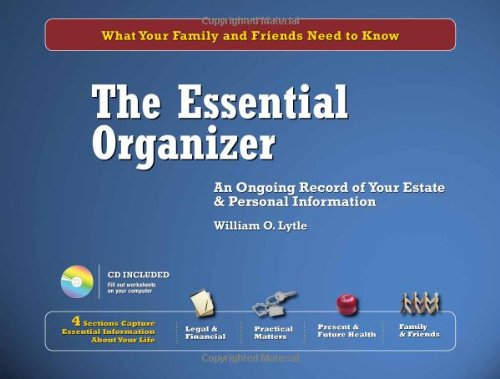 Download The Essential Organizer: An Ongoing Record of Your Estate & Personal Information PDF