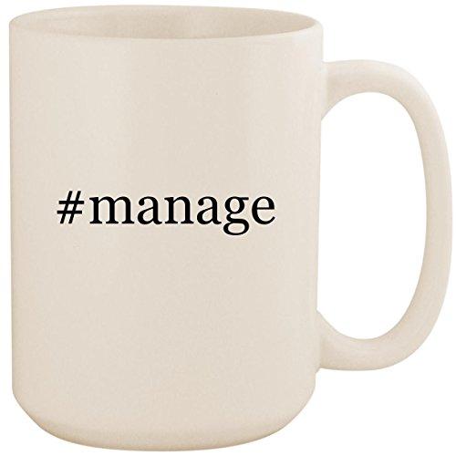#manage - White Hashtag 15oz Ceramic Coffee Mug Cup