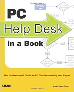Pc help desk in a book the do it yourself guide to pc pc help desk in a book the do it yourself guide to pc troubleshooting and repair mark edward soper 0029236727567 amazon books solutioingenieria Gallery