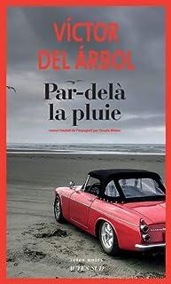 Par-delà la pluie, Arbol, Víctor del