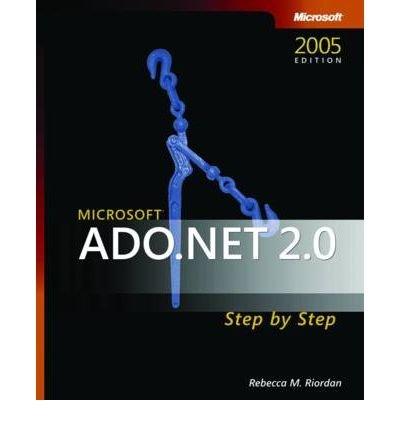 Microsoft ADO.NET 2.0 Step by Step (Step by Step (Microsoft)) (Paperback) - Common