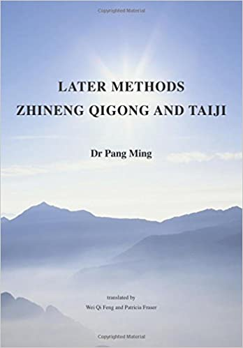 Later Methods Zhineng Qigong and Taiji (Harmonious Big Family Teaching Book) (Volume 2)