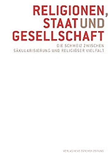 Religionen, Staat und Gesellschaft: Die Schweiz zwischen Säkularisierung und religiöser Vielfalt