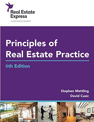 Principles of Real Estate Practice: Real Estate Express 6th Edition (Real Estate Textbook)