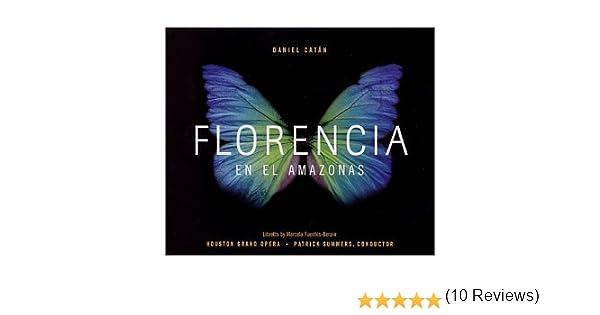 Catan : Florencia en el Amazonas : Daniel Catán, Patrick Summers: Amazon.es: Música