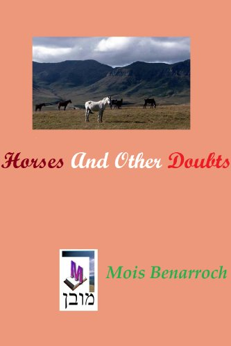 Book: Horses and other doubts by Mois Benarroch