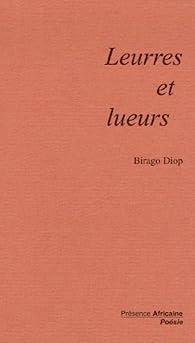 Leurres et lueurs par Birago Diop