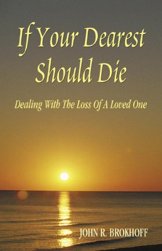 If Your Dearest Should Die