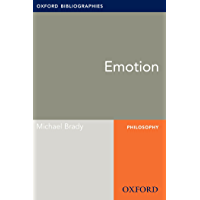 Emotion: Oxford Bibliographies Online Research Guide (Oxford Bibliographies Online Research Guides) (English Edition)