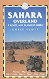 Sahara Overland, Chris Scott, 1873756267