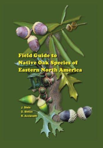 Field Guide to Native Oak Species of Eastern North America