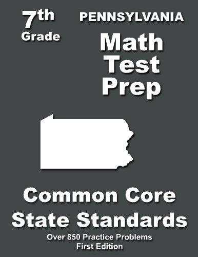 Pennsylvania 7th Grade Math Test Prep: Common Core Learning ...