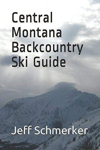 Central Montana Backcountry Ski Guide pdf epub