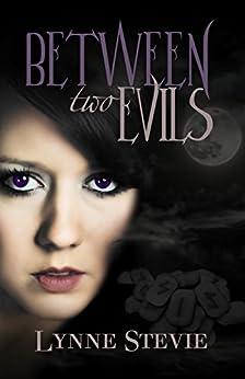 Between Two Evils by [Stevie, Lynne]