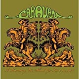 A Hunting We Shall Go: Live In 1974 by Caravan