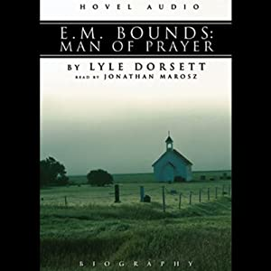 E. M. Bounds Audiobook