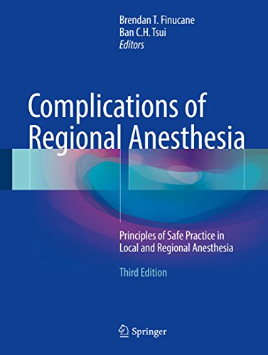 Complications of Regional Anesthesia: Principles of Safe Practice in Local and Regional Anesthesia