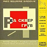 Red Square Groove Rare Gems From Russia