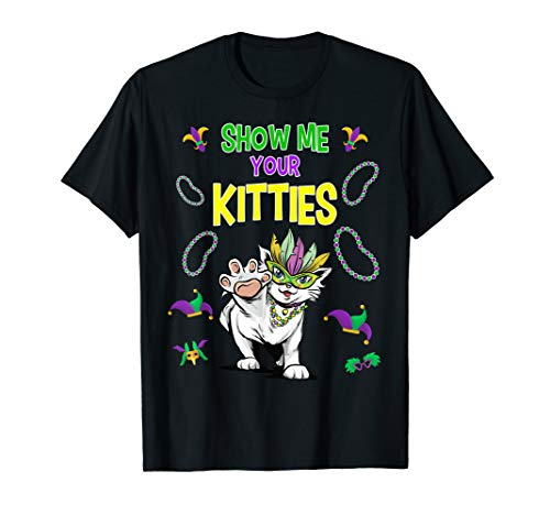 Mardi Gras Cat Shirt Show Me Your Kitties Funny Costume Tee