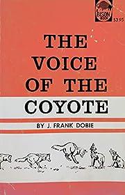 Voice of the Coyote – tekijä: Frank Dobie