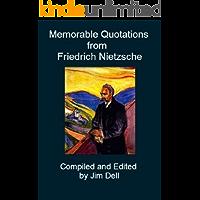 Memorable Quotations from Friedrich Nietzsche