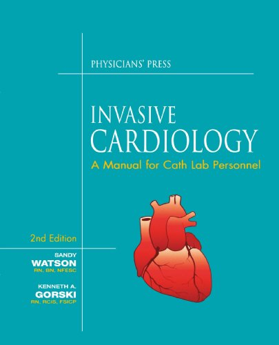 Invasive Cardiology: A Manual For Cath Lab Personnel