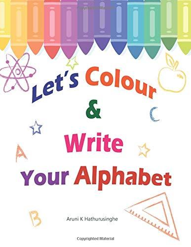 Let's Colour & Write Your Alphabet