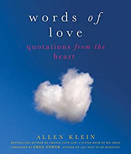 Words of Love: Quotations from the Heart by [Klein, Allen]