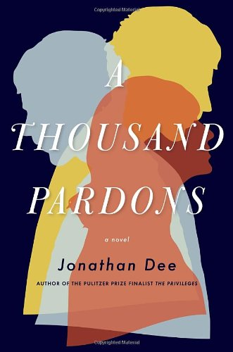 Image of A Thousand Pardons: A Novel