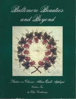 Baltimore Beauties and Beyond: Studies in Classic Album Quilt Applique, Vol. (Books Set In Baltimore)