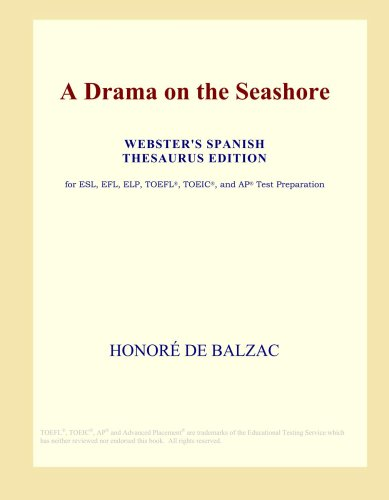 A Drama on the Seashore (Webster's Spanish Thesaurus Edition) pdf