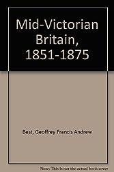Mid-Victorian Britain, 1851-1875