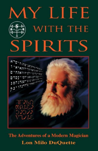 Amazon my life with the spirits the adventures of a modern my life with the spirits the adventures of a modern magician by duquette fandeluxe Choice Image