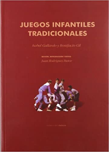 Juegos Infantiles Tradicionales Amazon Co Uk Juan Rodriguez Pastor