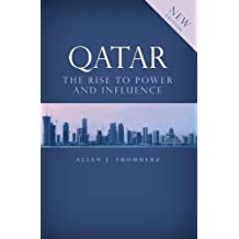 Qatar: The Rise to Power and Influence