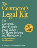 The Contractor's Legal Kit : The Complete, User Friendly Legal Guide for Home Builders, Ransone, Gary, 1928580130