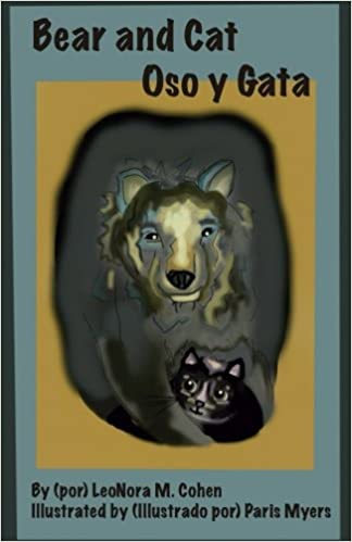 Bear and Cat: Oso y Gata Paperback – January 28, 2017