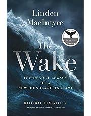 Wake, The: The Deadly Legacy of a Newfoundland Tsunami